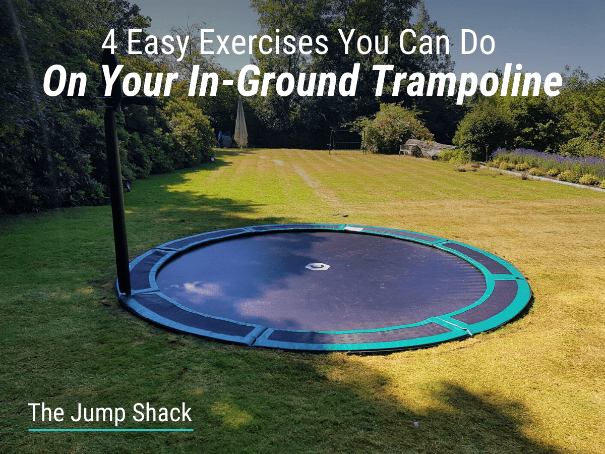 4 Easy Exercises You Can Do On Your In-Ground Trampoline